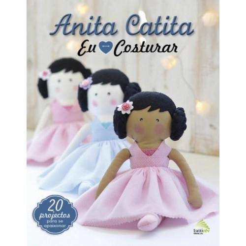 Anita Catita - Eu Amo Costurar